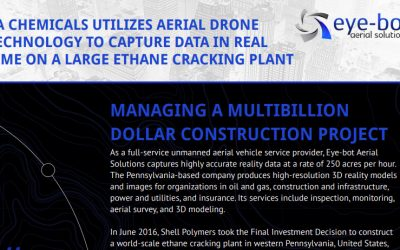PA Chemicals Utilizes Aerial Drone Technology to Capture Data in Real-Time on a Large Ethane Cracking Plant